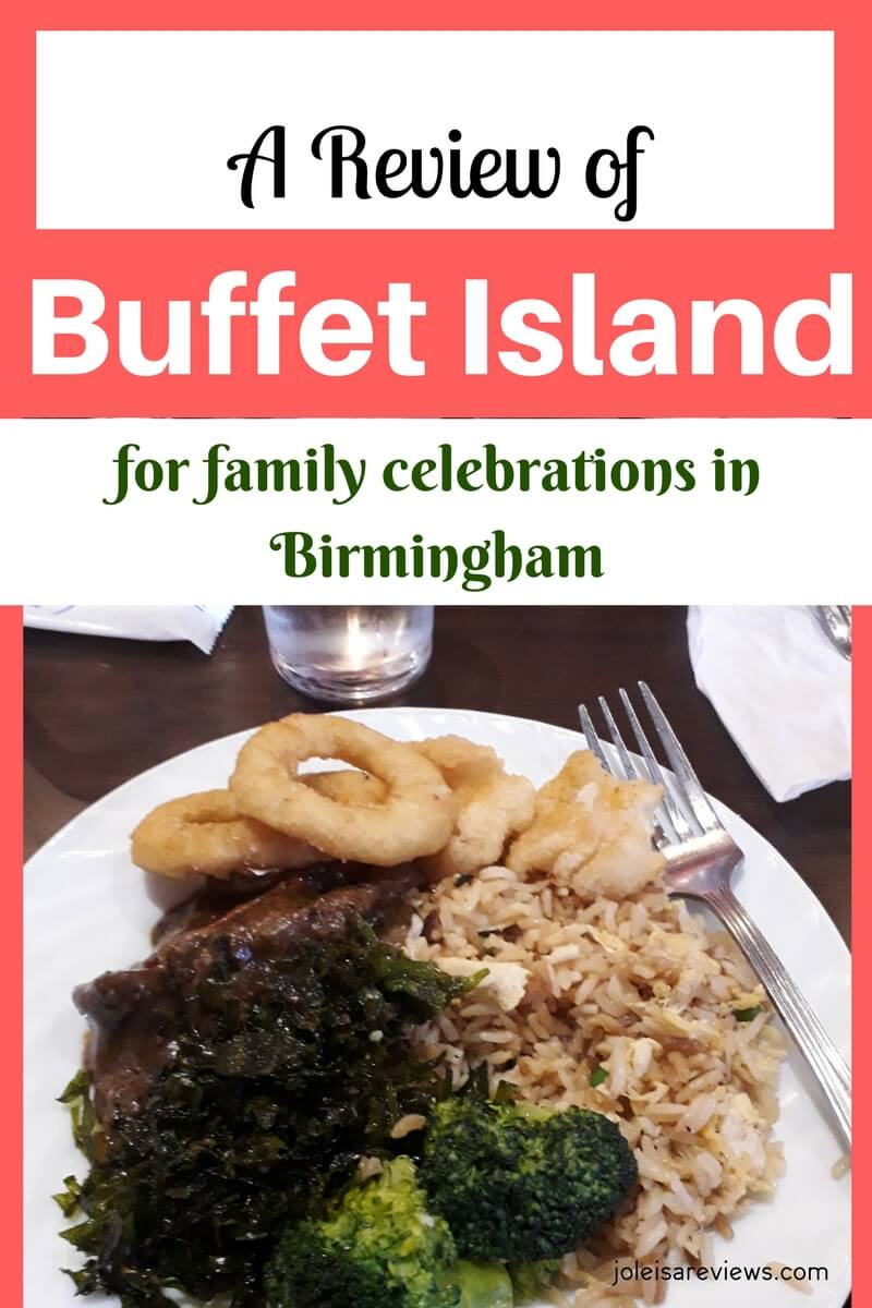 The restaurant Buffet Island in Birmingham is a special go to for many of the city's residents for family and other special celebrations. See our honest review on the place in general. It may surprise you.